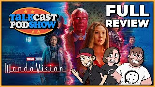 Wandavision! FULL REVIEW | Talkcast Podshow Ep. 48 - TeamFourStar (TFS)