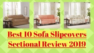 Best 10 Sofa Slipcovers Sectional Review 2019