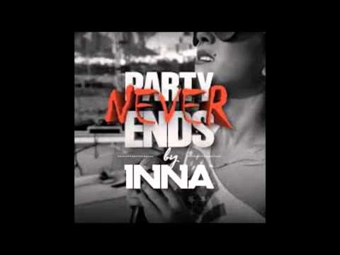 INNA - Party Never Ends (Audio)