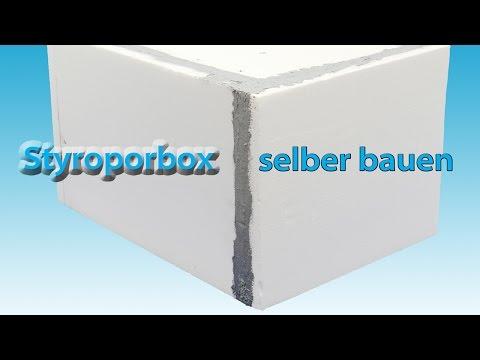 Styroporbox selber bauen - kleben