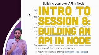 8.1: Intro to Session 8: Building an API in Node - Programming with Text