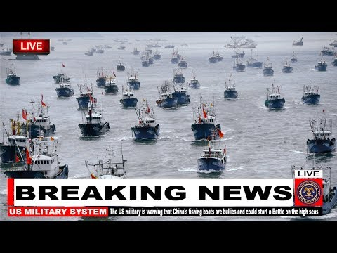US Military Is Warning That China Fishing Boats Are Bullies & Could Start A Battle On The High Seas