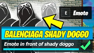 Emote in front of Shady Doggo graffiti at Retail Row, Believer Beach, or Steamy Stacks (Fortnite)