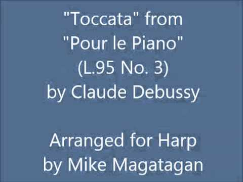 """Toccata"" From ""Pour Le Piano"" (L.95 No. 3) For Harp"