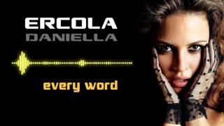 Ercola feat. Daniella - Every Word