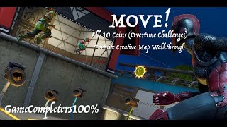 How to beat MOVE! (All 10 Coins) Fortnite Creative Map