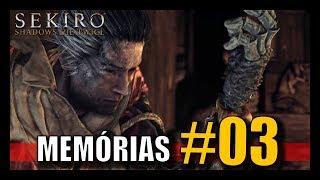 SEKIRO: SHADOWS DIE TWICE - MEMÓRIAS DO PASSADO #03