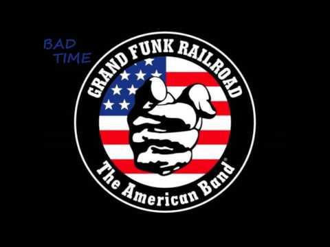 Grand Funk - Bad Time (JC VOCALS)