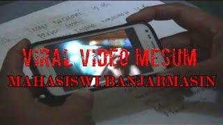 VIDEO MESUM SELEBGRAM BANJARMASIN