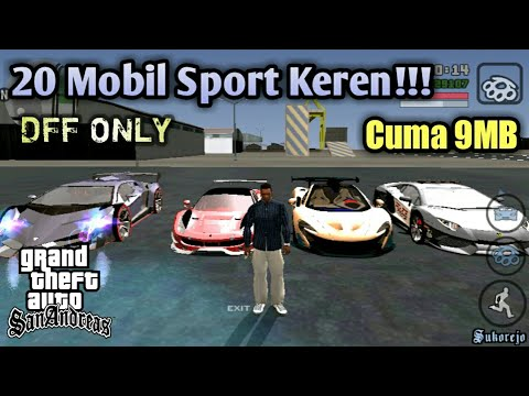 Mod Pack Mobil Sport Keren Ringan Dff Only Gta Sa Android Youtube