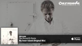 The Blizzard & Omnia - My Inner Island (Original Mix)