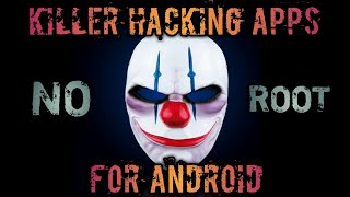 Top 5 Illegal Hacking Apps For Android Without Root | Killer Apps 2017