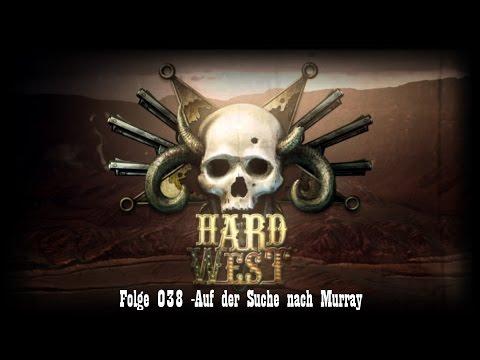 Hard West #038 -Auf der Suche nach Murray [FullHD/German/Deutsch/LetsPlay] |