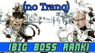 Metal Gear Solid 2 | Big Boss Rank - No Tranq