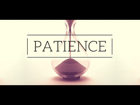 September 12, 2021 - Perspective & Patience