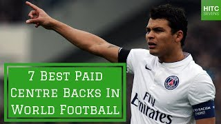 7 best paid centre backs in world football