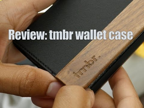 Review: tmbr wallet case for iPhone 6 Plus
