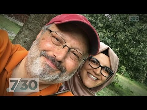 The mystery murder of Jamal Khashoggi that\'s become an international crisis | 7.30