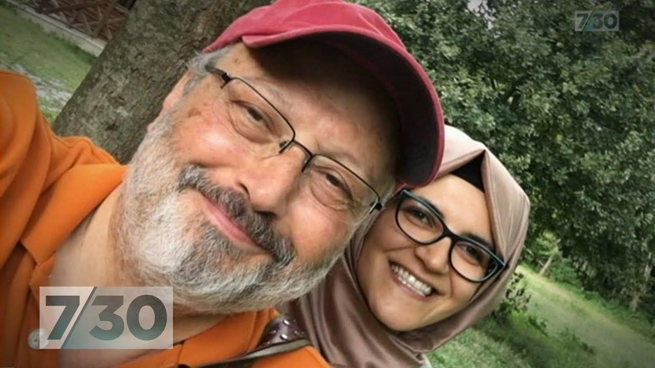 The mystery murder of Jamal Khashoggi that's become an international crisis | 7.30