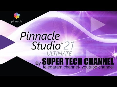 Pinnacle Studio Ultimate 21 Download Free Full Version Windows 7/8/10  By Super Tech Channel.