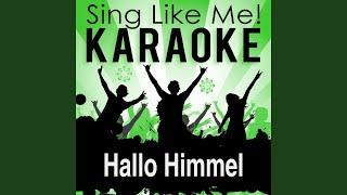 Hallo Himmel (Karaoke Version) (Originally Performed By Heinz Rudolf Kunze)