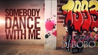 DJ BoBo Feat Manu L SOMEBODY DANCE WITH ME Remady Mix Official Music Video