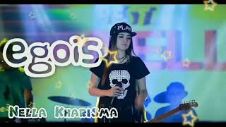 Download Mp3 Egois - Nella Kharisma   ||terbaru 2018