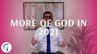More Of God In 2021