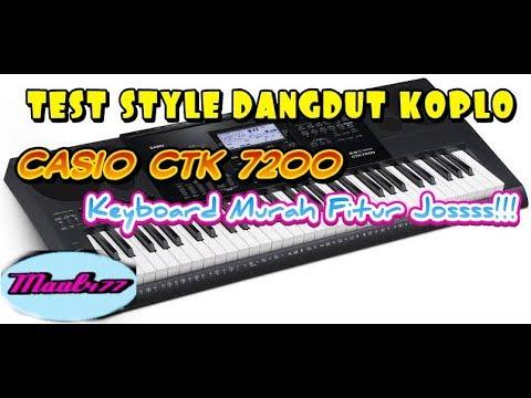 Ngetess Style Dangdut Koplo casio CTK 7200 MANTAP ABISS!!!!