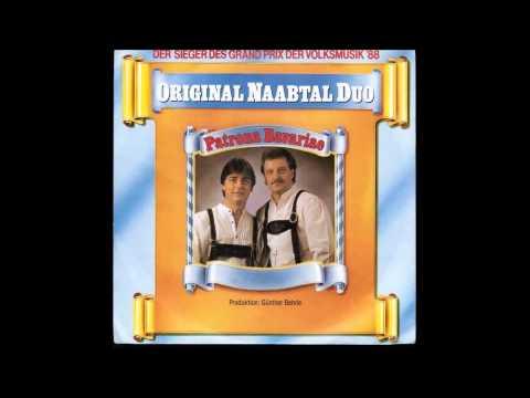 Original Naabtal Duo  Mit Tränen In Den Augn Kannst Du Kein Himmel Sehn