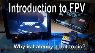 ntroduction to RC   Why is Latency such a hot topic in FPV