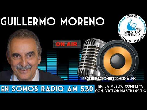 Guillermo Moreno Con  Victor Mastrangelo AM 530 08/01/20