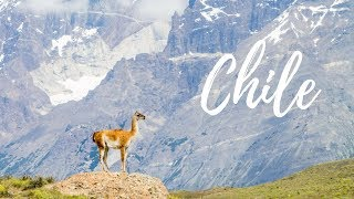 TWO WEEKS IN CHILE - ADVENTURE OF A LIFETIME