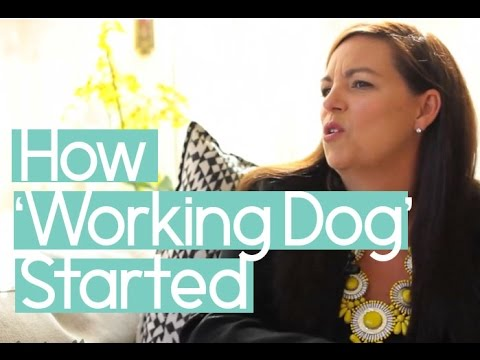 Jane Kennedy:  How 'Working Dog' Started