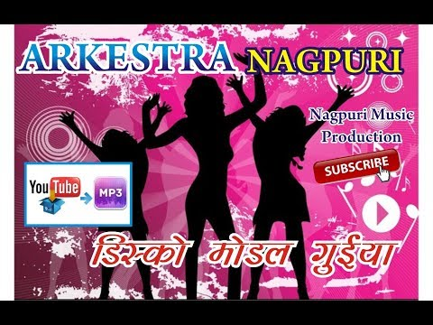 ARKESTRA NAGPURI || dISCO MODEL GUIYA || Ngapuri Music Production