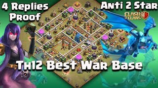4 Reply Proof Th12 Unbeatable Anti 2 Star War Base 2018 !! Best War Base For Th12 anti 1 Star
