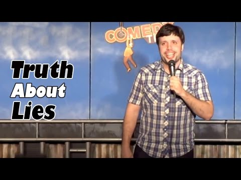 The Truth About Lies (Stand Up Comedy)