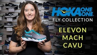 Hoka One One - Fly Collection: Elevon, Mach and Cavu - Running Shoe Overview