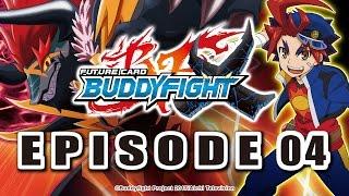 [Episode 04] Future Card Buddyfight X Animation