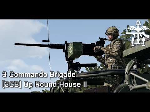 3CB - ArmA 3 - Operation ROUND HOUSE II