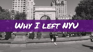 6 REASONS WHY I DROPPED OUT OF NYU
