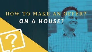 How To Make An Offer On A House UK