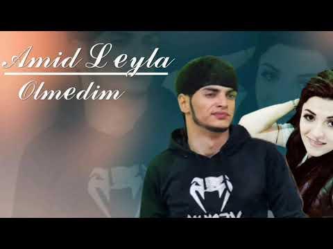 Amid Seda - Olmedim 2021 (Yeni Mahnı) ft. Leyla