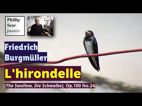 Friedrich Burgmuller ; L'hirondelle (Die Schwalbe, The Swallow), Op. 100 No. 24