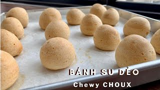 Bánh Su Dẻo | Chewy choux pastry