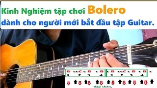 Cách tập điệu Bolero Guitar đơn giản nhất cho người mới tập chơi