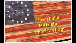 How I build my rustic American flags