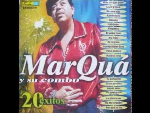 -NIÑA DE OJOS TRISTES- MARQUA Y SU COMBO (FULL AUDIO)