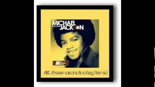 Michael Jackson - ABC (Freemasons Bootleg Remix)