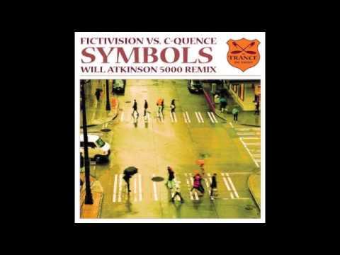 Fictivision Vs. C-Quence - Symbols (Will Atkinson 5000 Remix)